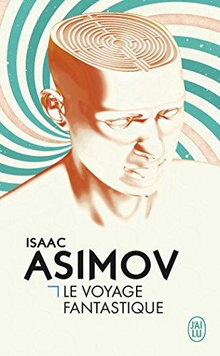 Le voyage fantastique par Isaac Asimov