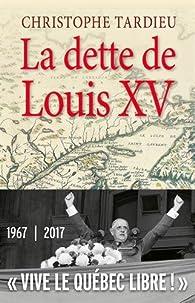 La dette de Louis XV par Christophe Tardieu