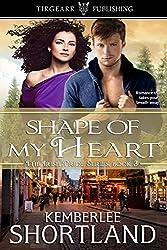 Shape of My Heart: Irish Pride Series: #3
