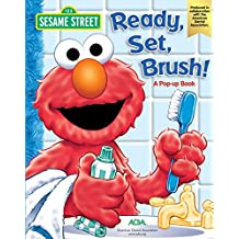 Sesame Street: Ready, Set, Brush! (Pop-Up Book)