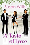 A Taste of Love by Susan Willis