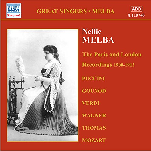 Melba, Nellie: Paris and London Recordings (1908-1913)