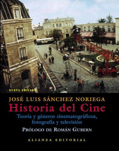 Historia Del Cine/ Film History: Teoria Y Generos Cinematograficos, Fotografia Y Television /  Cinematography Theory and Genres, Photography and Television