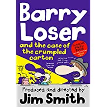 Barry Loser and the case of the crumpled carton (The Barry Loser Series)