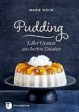 Pudding: Edler Genuss aus besten Zutaten