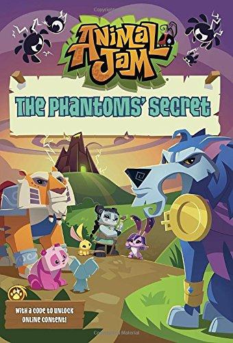 The Phantoms' Secret #2 (Animal Jam, Band 2)