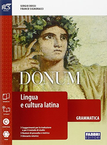 Donum grammatica. Openbook-Grammatica-Extrakit. Per le Scuole superiori. Con e-book. Con espansione online: 1