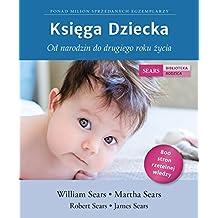 Ksiega Dziecka: Od narodzin do drugiego roku zycia