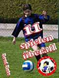 Buchinformationen und Rezensionen zu 11 spielen überall (Die Ballfreunde-Mädchen) von René Bote