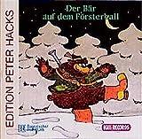 Der B�r auf dem F�rsterball: Das musikalische Nashorn und Gedichte aus: Flohmarkt, Gedichte f�r Kinder