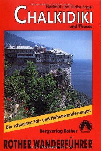 Preisvergleich Produktbild Chalkidiki mit Insel Thasos. 40 ausgewählte Wanderungen und Sonderteil zum Berg Athos