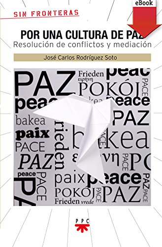 Por una cultura de paz (eBook-ePub) (Sin Fronteras) por José Carlos Rodríguez Soto