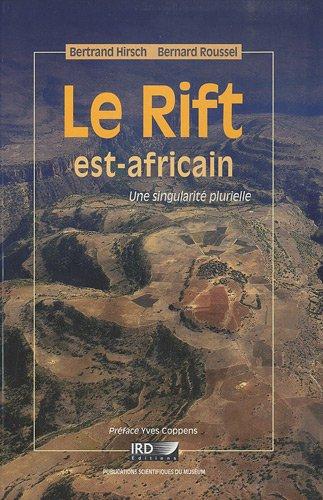Le Rift est-africain: Une singularit plurielle.