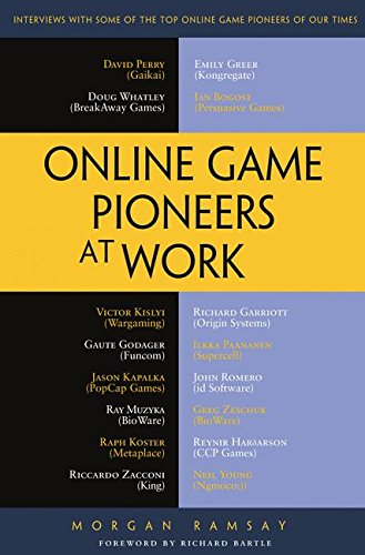 Online Game Pioneers at Work por Morgan Ramsay
