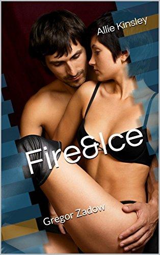 frauenromane bestseller 2016 Fire&Ice 6.5 - Gregor Zadow