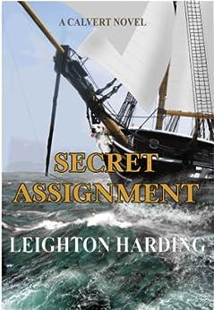 A Secret Assignment (The Calvert Series Book 3) by [Harding, Leighton]