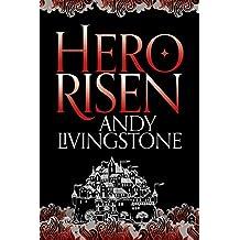 Hero Risen (Seeds of Destiny, Book 3)