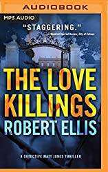 The Love Killings (Detective Matt Jones) by Robert Ellis (2016-08-02)