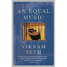 An Equal Music by Vikram Seth (2004-10-07)