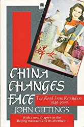 China Changes Face: The Road from Revolution, 1949-89 (Oxford paperbacks)