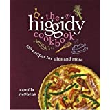 The Higgidy Cookbook: 100 Recipes for Pies and More!