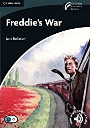 Freddie's War Level 6 Advanced (Cambridge Discovery Readers)