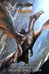 Champions of the Gods: Whill of Agora Book 6 (Legends of Agora)