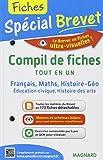 Compil de fiches Tout en un 3e : Français, maths, histoire-géo, éducation civique, histoire des arts