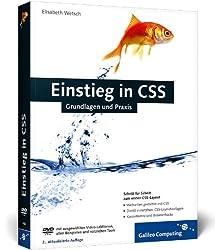 Einstieg in CSS: Inkl. CSS-Layouts, direkt einsetzbare Layoutvorlagen (Galileo Computing)