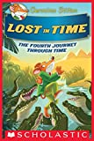 #3: Lost in Time (Geronimo Stilton Journey Through Time #4)