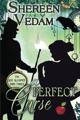 A Perfect Curse: The Rue Alliance, Book 3