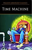 The Time Machine: Level 8 (Pegasus Abridged Classics)