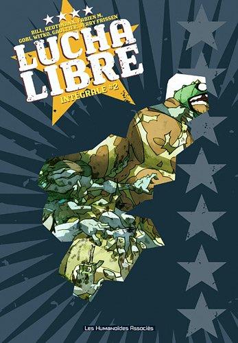 Lucha Libre, Intégrale Tome 2 :