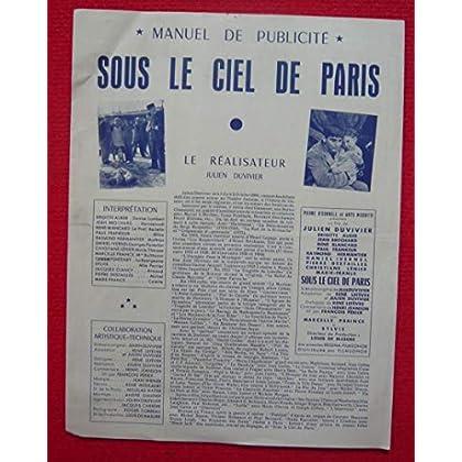 Dossier de presse de ous le ciel de Paris (1951) – 31x48cm Film de Julien Duvivier avec Brigitte Auber, Jean Brochard – Photos N&B + résumé scénario – Bon état.
