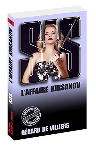 SAS 80 L'affaire Kirsanov par Gerard de Villiers
