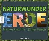 Naturwunder Erde