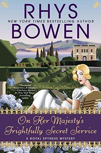 On Her Majesty's Frightfully Secret Service (Royal Spyness Mysteries)