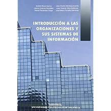 Introducción a las Organizaciónes y Sus Sistemas de Información