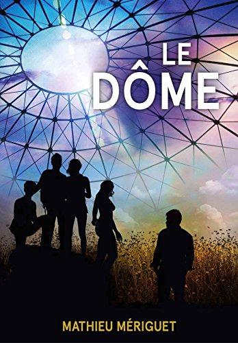 Le Dôme par [Mériguet, Mathieu]