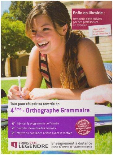 Tout pour réussir sa rentrée en Orthographe Grammaire 4e