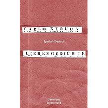 Liebesgedichte (Spanisch - Deutsch)
