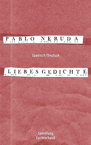 Liebesgedichte (Spanisch - Deutsch) gebraucht kaufen  Wird an jeden Ort in Deutschland