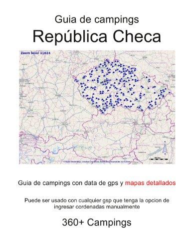 Guia de campings en REPÚBLICA CHECA (con data de gps y mapas detallados) por m lab
