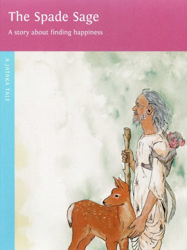 The Spade Sage (Jataka Tales)