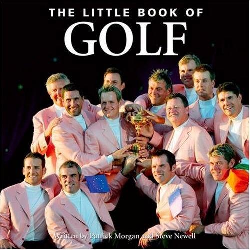 Little Book of Golf (Little Books) por Patrick Morgan