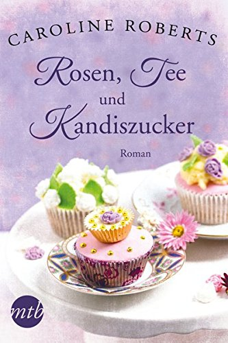 Rosen, Tee und Kandiszucker