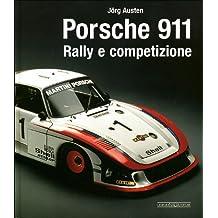 Porsche 911. Rally e competizione