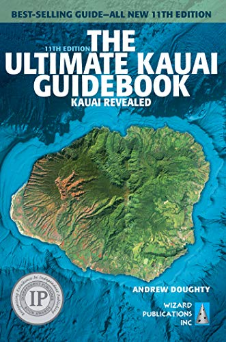 The Ultimate Kauai Guidebook: Kauai Revealed (English Edition)