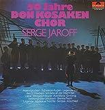 50 Jahre Don Kosaken Chor Serge Jaroff [Vinyl LP]