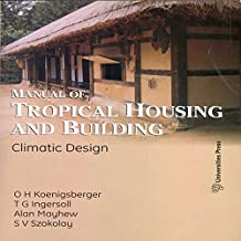 Manual of Tropical Housing and Building: Climate Design (English Edition)